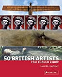 50 british artists - 50 British Artists You Should Know