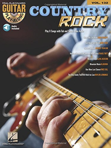 Country Rock - Guitar Play-Along Volume 132 (Book/Cd) (Hal Leonard Guitar Play-Along)
