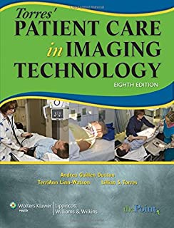 Introduction to radiologic technology 7e gurley introduction to torres patient care in imaging technology fandeluxe Choice Image