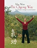 The Qigong Way - from Body to Consciousness, Max Weier, 3842386184