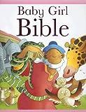 Baby Girl Bible, Sarah Toulmin, 1561485691