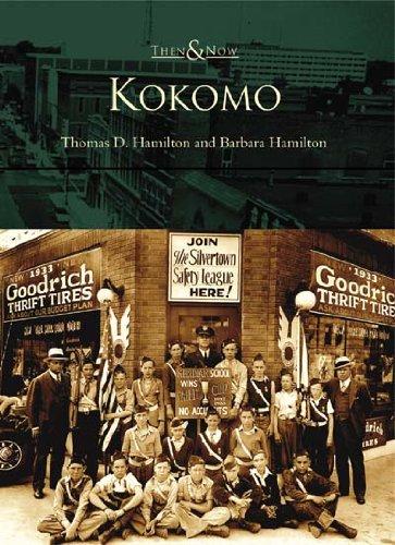 Kokomo   (IN)  (Then & Now) - Walnut Continental