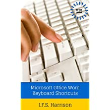 Microsoft Office Word Keyboard Shortcuts (To The Point Book 14)