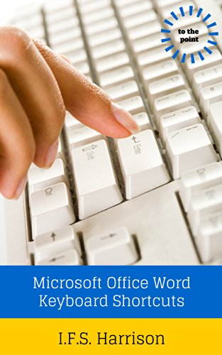 Microsoft Office Word Keyboard Shortcuts (To The Point Book 14) Pdf