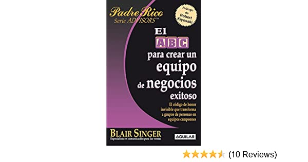 Amazon.com: El ABC para crear un equipo de negocios exitoso (Spanish Edition) eBook: Blair Singer: Kindle Store