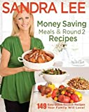 Money Saving Meals and Round 2 Recipes