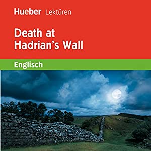 Death at Hadrian's Wall Hörbuch
