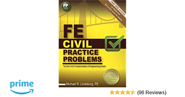 Fe civil practice problems michael r lindeburg pe 9781591264408 fe civil practice problems michael r lindeburg pe 9781591264408 amazon books fandeluxe Images