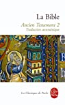 La Bible : Ancien Testament, tome 2 par Bible