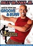 Billy Blanks Jr. - Dance With Me Groove & Burn [DVD]