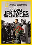 Buy National Geographic: Lost JFK Tapes-Assassination
