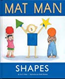 img - for Mat Man ~~ Shapes book / textbook / text book
