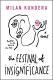 The Festival of Insignificance: A Novel