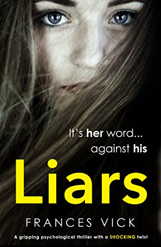 Liars: A gripping psychological thriller with a shocking twist cover