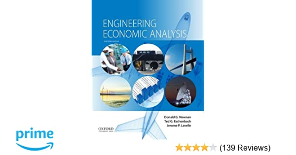 Engineering economic analysis donald g newnan ted g eschenbach engineering economic analysis donald g newnan ted g eschenbach jerome p lavelle 9780190296902 amazon books fandeluxe Image collections