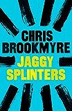 Jaggy Splinters (English Edition)