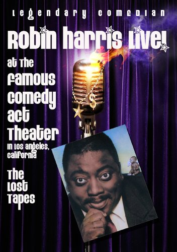 Harris, Robin - End At The Famous Comedy Act Theater: The Lost Tapes