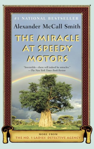 The Miracle at Speedy Motors: More from the No. 1 Ladies' Detective Agency (No. 1 Ladies' Detective Agency Series) pdf