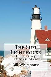 The Sufi Lighthouse: Illuminating Spiritual Abuse