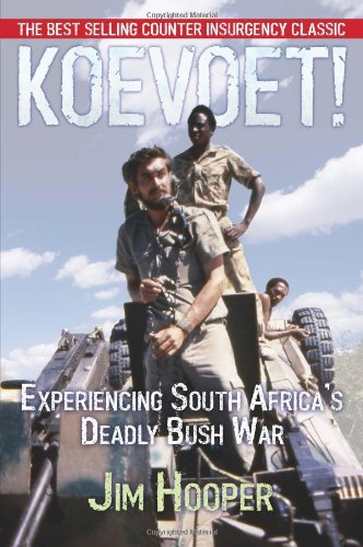 Read Online Koevoet: Experiencing South Africa's Deadly Bush War ebook