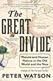 The Great Divide, Peter Watson, 0061672467