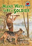 Many Ways to Be a Soldier, Wendy Pfeffer, 0822590212