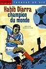 Habib Diarra, champion du monde par Paquelier