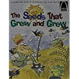 The Seeds That Grew And Grew - Arch Books