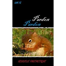 Pardon (French Edition)