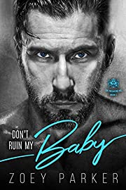 Don't Ruin My Baby: A Bad Boy Motorcycle Club Romance (The Predators MC Book 1)