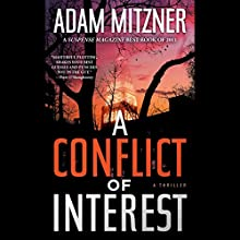 A Conflict of Interest: A Novel Audiobook by Adam Mitzner Narrated by David LeDoux