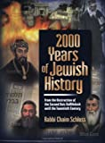 2000 Years of Jewish History, Chaim Schloss, 158330214X