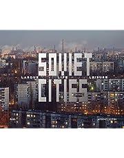 Soviet Cities: Labour, Life & Leisure