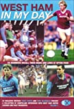 img - for West Ham United: In My Day: Vol. 2: Exclusive Interviews with Ex-Players on What Playing for the Hammers Was Really Like by Tony McDonald (2008-10-25) book / textbook / text book