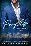 Pony Up (Caldwell Brothers Book 4)
