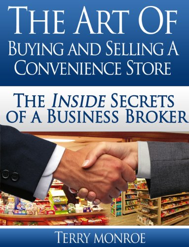 The Art of Buying & Selling a Convenience Store