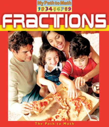 Fractions (My Path to Math)