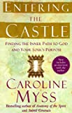 Entering the Castle, Caroline Myss, 074325533X
