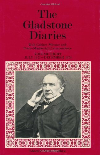 Download The Gladstone Diaries: Volume VIII: July 1871-December 1874: 008 Pdf