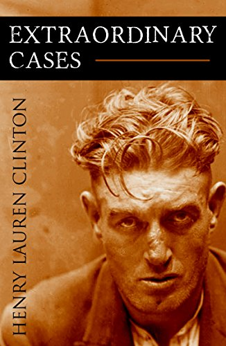 Extraordinary Cases (Abridged, Annotated) (Cases Annotated)