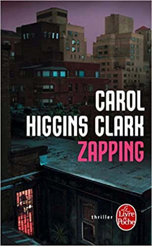 Zapping Ldp Thrillers French Edition Carol Higgins