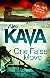 Front cover for the book One False Move by Alex Kava