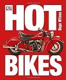 Hot Bikes, Hugo Wilson, 1465415971