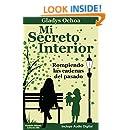 Mi Secreto Interior: Rompiendo las cadenas del pasado (Spanish Edition)