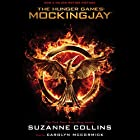 Mockingjay: Hunger Games Trilogy, Book 3: The Final Book of The Hunger Games Audiobook by Suzanne Collins Narrated by Carolyn McCormick