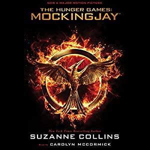 Mockingjay: Hunger Games Trilogy, Book 3 Audiobook