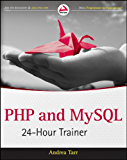 PHP and MySQL 24-Hour Trainer