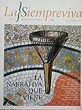 img - for La siempreviva,revista literaria.numero 5 del 2009.la narrativa que viene,un acercamiento a calvert casey. book / textbook / text book