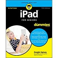 Ipad for Seniors for Dummies, 11th Edition