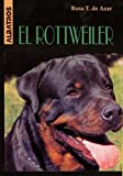 img - for El Rottweiler (Spanish Edition) book / textbook / text book